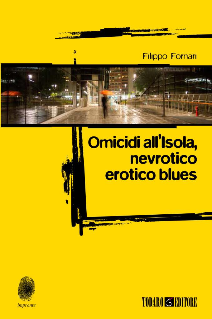 Omicidi all'isola, nevrotico erotico blues: presentazione del libro