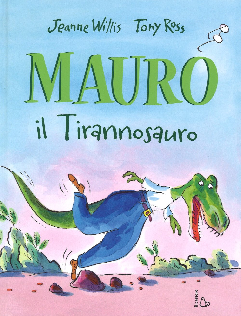 Mauro il tirannosauro, Jeanne Willis, Gallucci, dai 4 anni